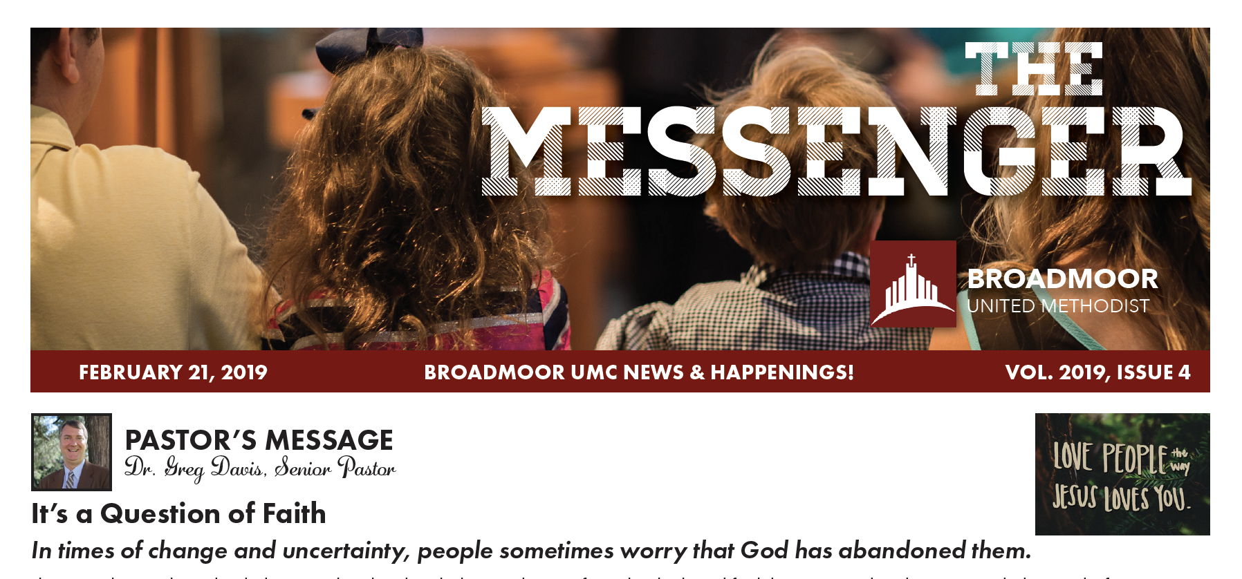THE MESSENGER2/21/2019 - Youth, Children Adult MinistriesThe River Contemporary ServiceUMW News…and much, much more!