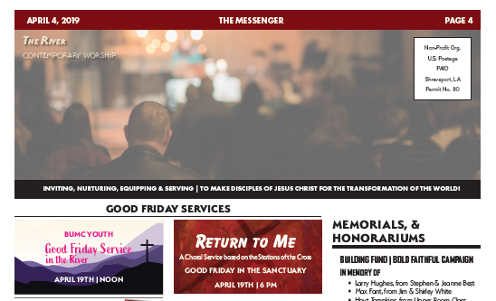 The Messenger, April 4, 2019 - Pastor's MessageHoly Week ScheduleYouth MinistriesChildren's MinistriesTHE RIVERTRANSFORMATION Updateand more…