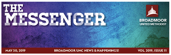 THE MESSENGER May 30, 2019 - Pastor's MessageNew KiosksYouth NewsChildren's MinistriesWomen's Retreatand much, much, more…