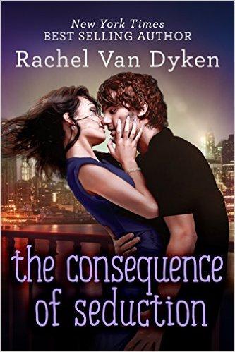 Rachel Van Dyken The Consequence of Seduction.jpeg
