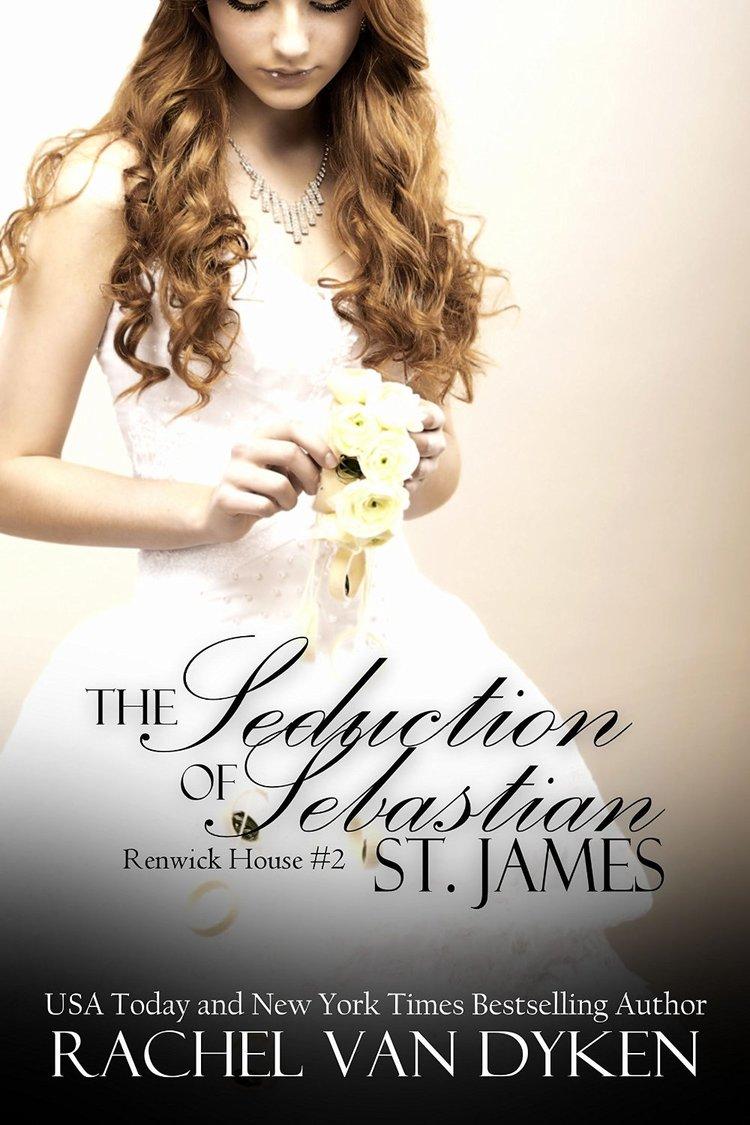 Rachel Van Dyken Renwick House The Seduction of Sebastian St. James.jpeg