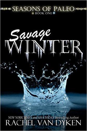 Rachel Van Dyken Seasons of Paleo Savage Winter.jpeg