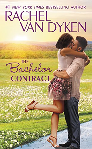 The Bachelor Contract by Rachel Van Dyken