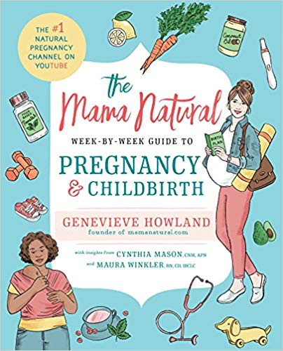 Mama Natural Week by Week Guide to Pregnancy and Childbirth  - this book is packed with helpful knowledge, especially if you're looking for a bit more natural of a pregnancy and birth.