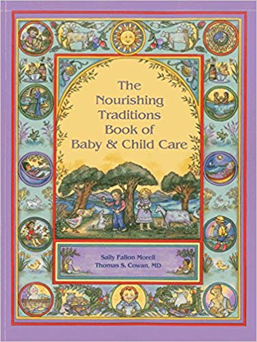 Nourishing Traditions Book of Baby & Child Care  - this has great nutritional pregnancy insight as well!