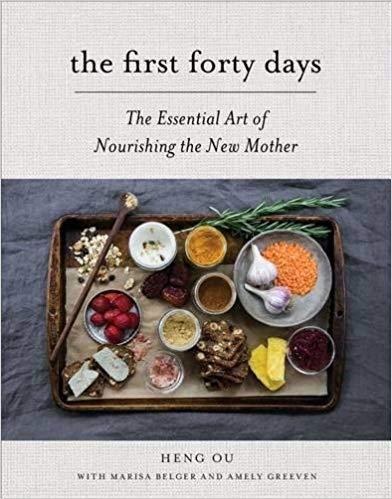 The First Forty Days  - how to nourish yourself postpartum