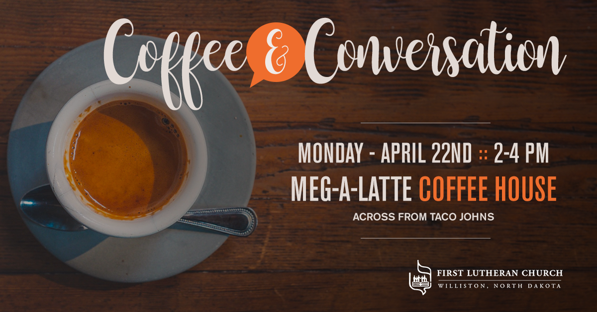 CoffeeConversation-April22FirstLuthernChurch_1200x628.png