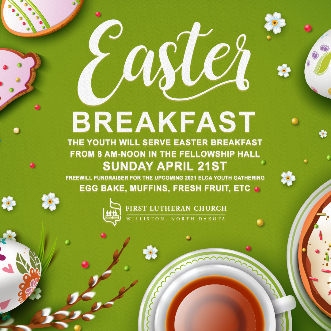 FirstLutheranChurch-FB-1080x1080-EasterBreakfast2019.png