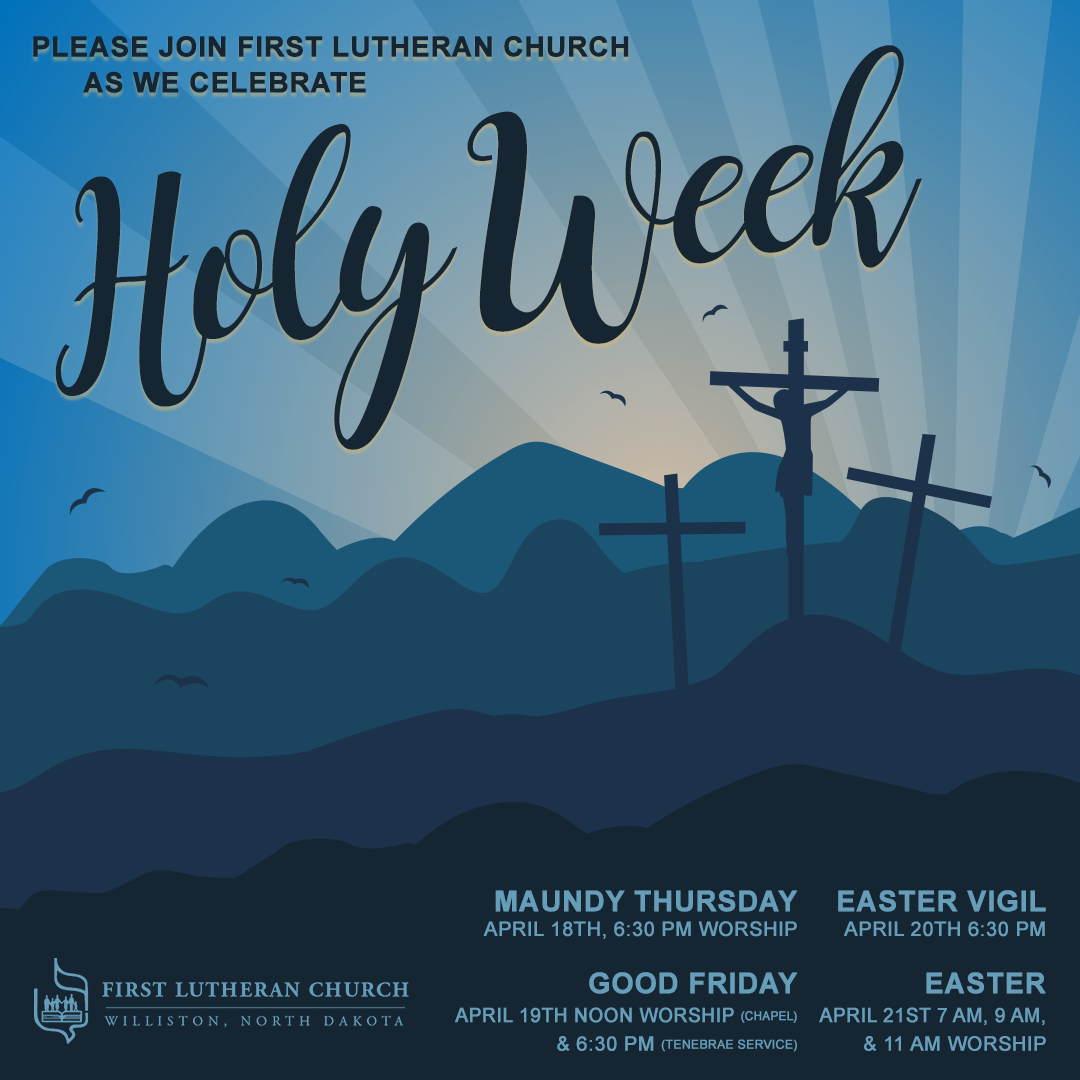 FirstLutheranChurch-FB-1080x1080-HolyWeek-2019.png