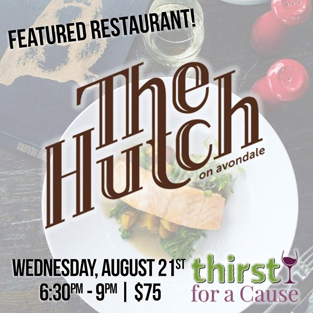 2019 FEATURED RESTAURANT: The Hutch on Avondale! @hutchokc offers the best in rustic-inspired dining creations, as well as an extensive wine list & classic spirits. ⁠ .⁠ [11th Annual Thirst for a Cause]⁠ Wednesday, August 21st⁠ 6:30pm - 9:00pm⁠ .⁠ $75 in advance | $89 at the door (if available)⁠ 21+ | www.thirstforacause.com⁠ .⁠ .⁠ .⁠ .⁠ .⁠ .⁠ .⁠ .⁠ .⁠ .⁠ #thirstforacause #haciendatacos #okrestaurants #thirstwine #thirstday2019  #winetasting #winelover #winewednesday #oklahomalife #okcfoodie⁠