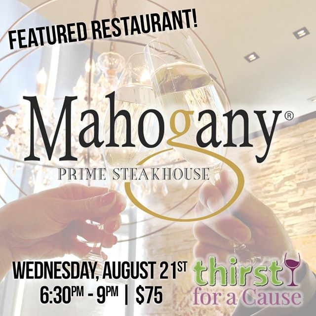 2019 FEATURED RESTAURANT: Mahogany Prime Steakhouse! At @mahoganyprimesteakhouse, great steak is the rule, not the exception. Their steaks are the finest custom-aged U.S. Prime Midwestern Beef known for its excellence in marbling, texture & flavor.⁠ ⁠ .⁠ [11th Annual Thirst for a Cause]⁠ Wednesday, August 21st⁠ 6:30pm - 9:00pm⁠ .⁠ $75 in advance | $89 at the door (if available)⁠ 21+ | www.thirstforacause.com⁠ .⁠ .⁠ .⁠ .⁠ .⁠ .⁠ .⁠ .⁠ .⁠ .⁠ #thirstforacause #haciendatacos #okrestaurants #thirstwine #thirstday2019  #winetasting #winelover #winewednesday #oklahomalife #okcfoodie⁠ ⁠