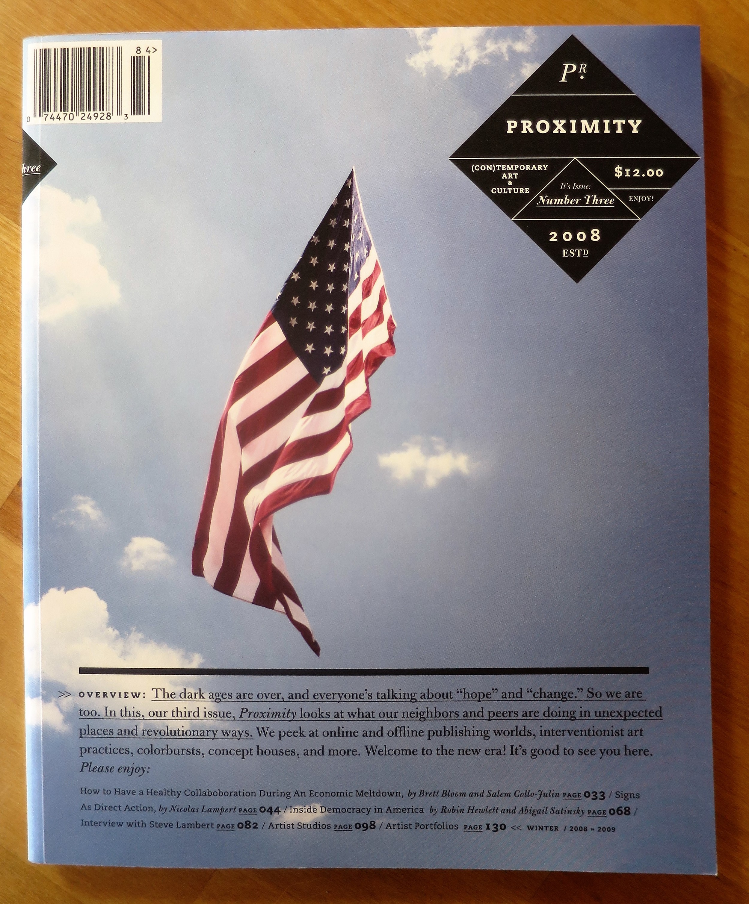 First published in  Proximity Magazine #3 , Winter 2008-09