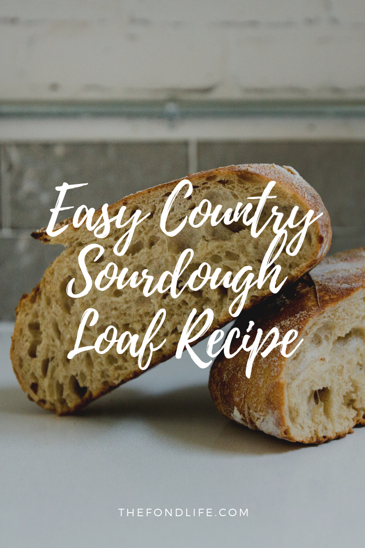 Easy Country Sourdough Loaf #sourdough #sourdoughbread #sourdoughstarter.png