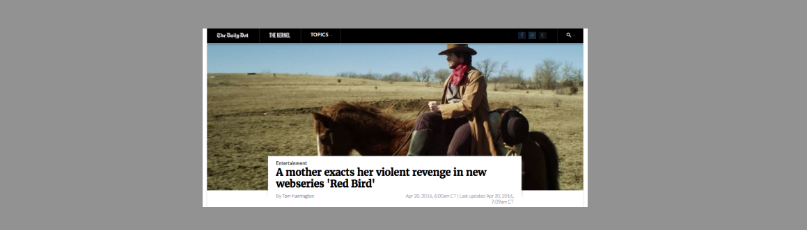 A Mother Exacts Her Violent Revenge in New Webseries 'Red Bird' - Article / Review in The Daily Dot