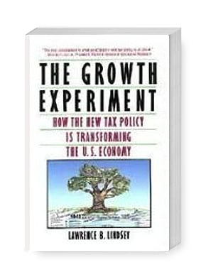 The Growth Experiment: How the New Tax Policy Is Transforming the U.S. Economy