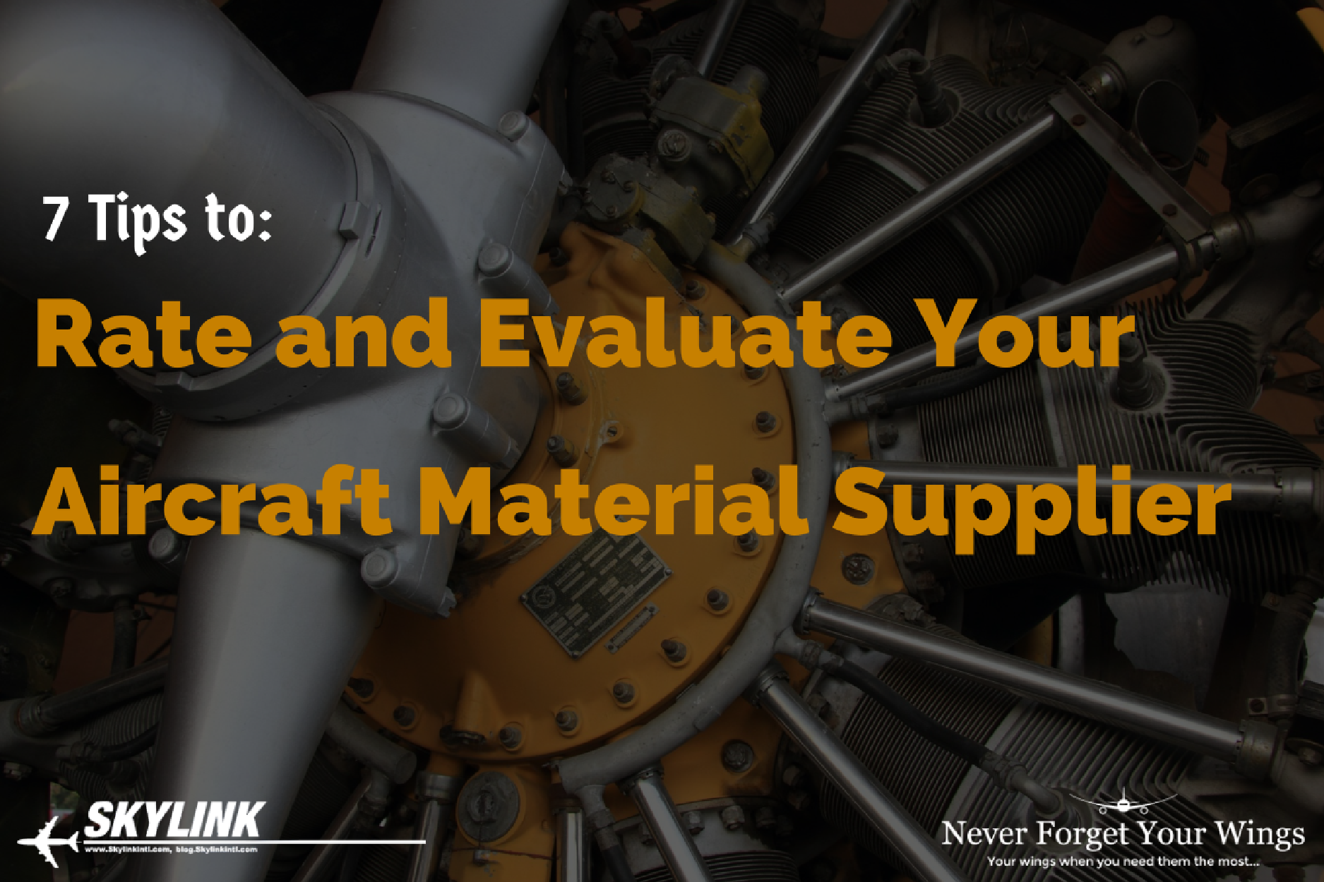7 Tips To Rate and Evaluate Your Aircraft Material Supplier