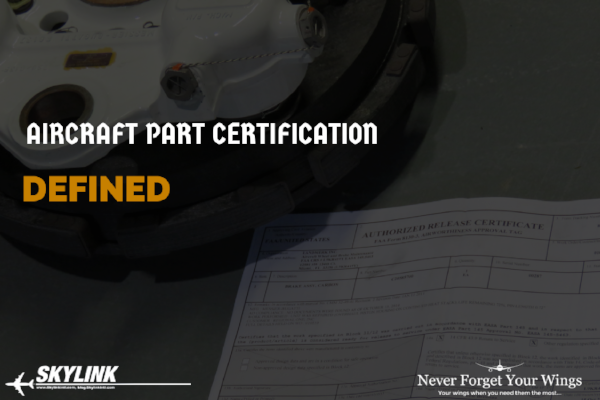 Aircraft Part Certification Defined