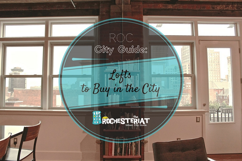 the Rochesteriat | capron street lofts
