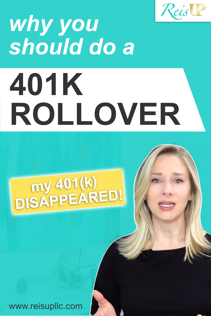 ReisUP Why Do A 401k Rollover Pinterest Graphic