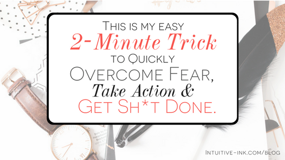 2 Minute Trick to Overcome Fear