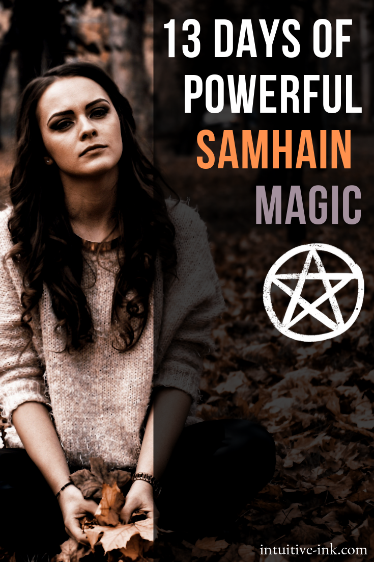 13 days of powerful Samhain Magic Easy Spell Witchcraft