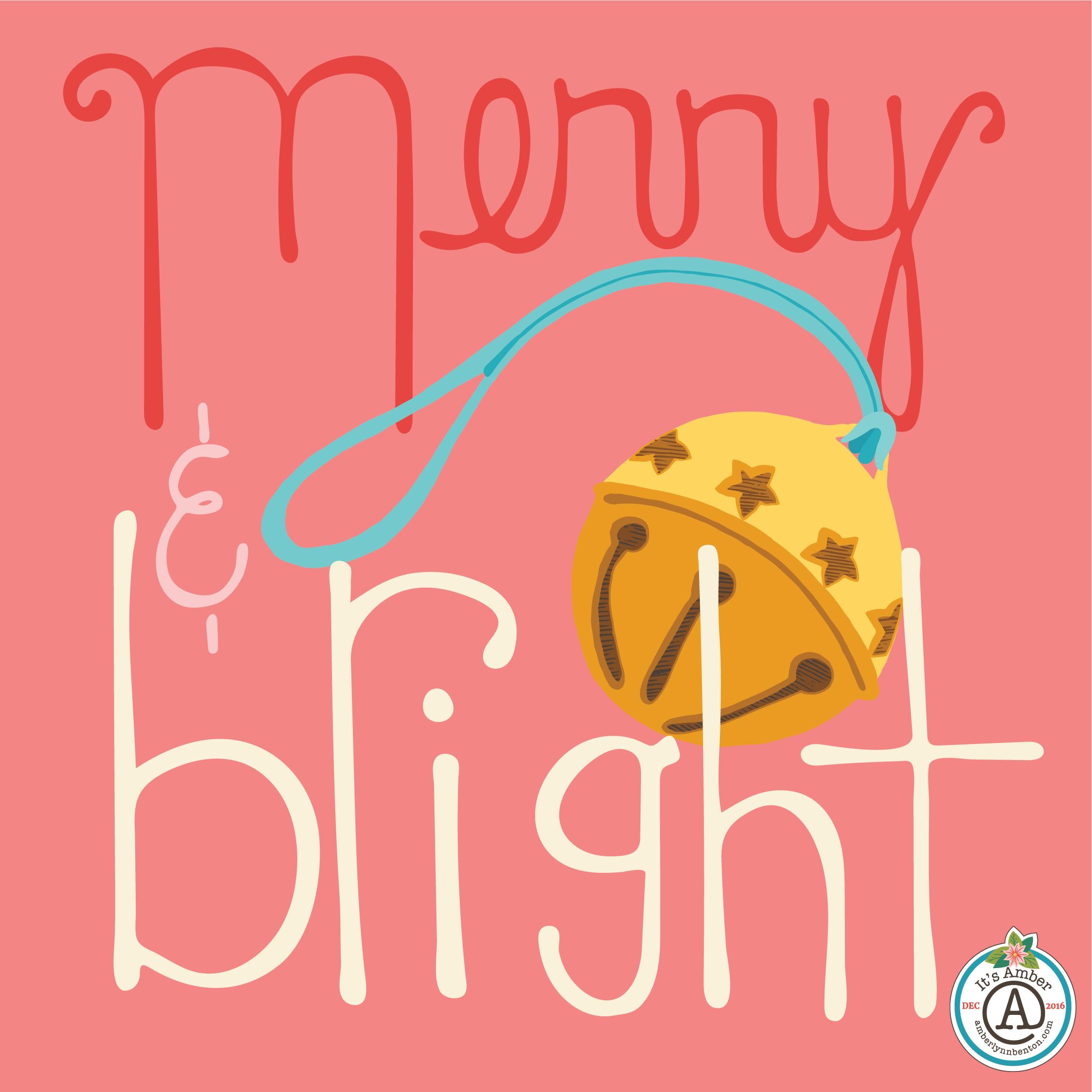 Merry & Bright by Amber Lynn Benton for #ItsAdvent2016