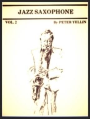 Jazz Saxophone by Pete Yellin , Vol. 2