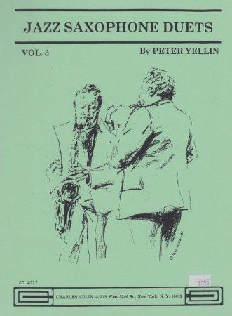 Jazz Saxophone Duets by Pete Yellin Vol.3