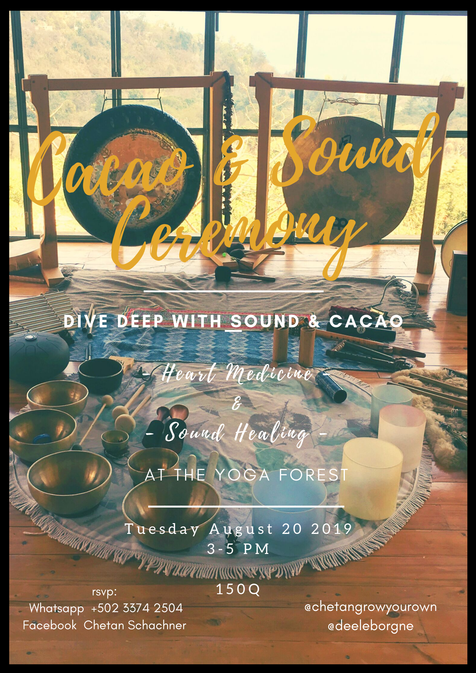 A very sweet and exciting space holding for healing and empowering the ways of the heart!  The ceremony will take place at the stunning Yoga Forest.  Instagram :  @chetangrowyourown  @theyogaforest  @deeleborgne