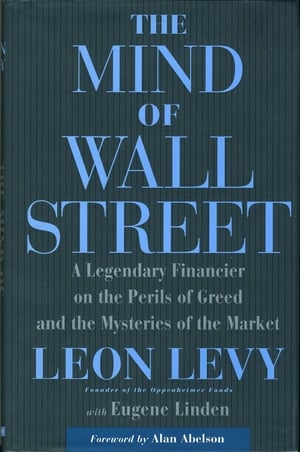 The Mind Of Wall Street - Leon Levy