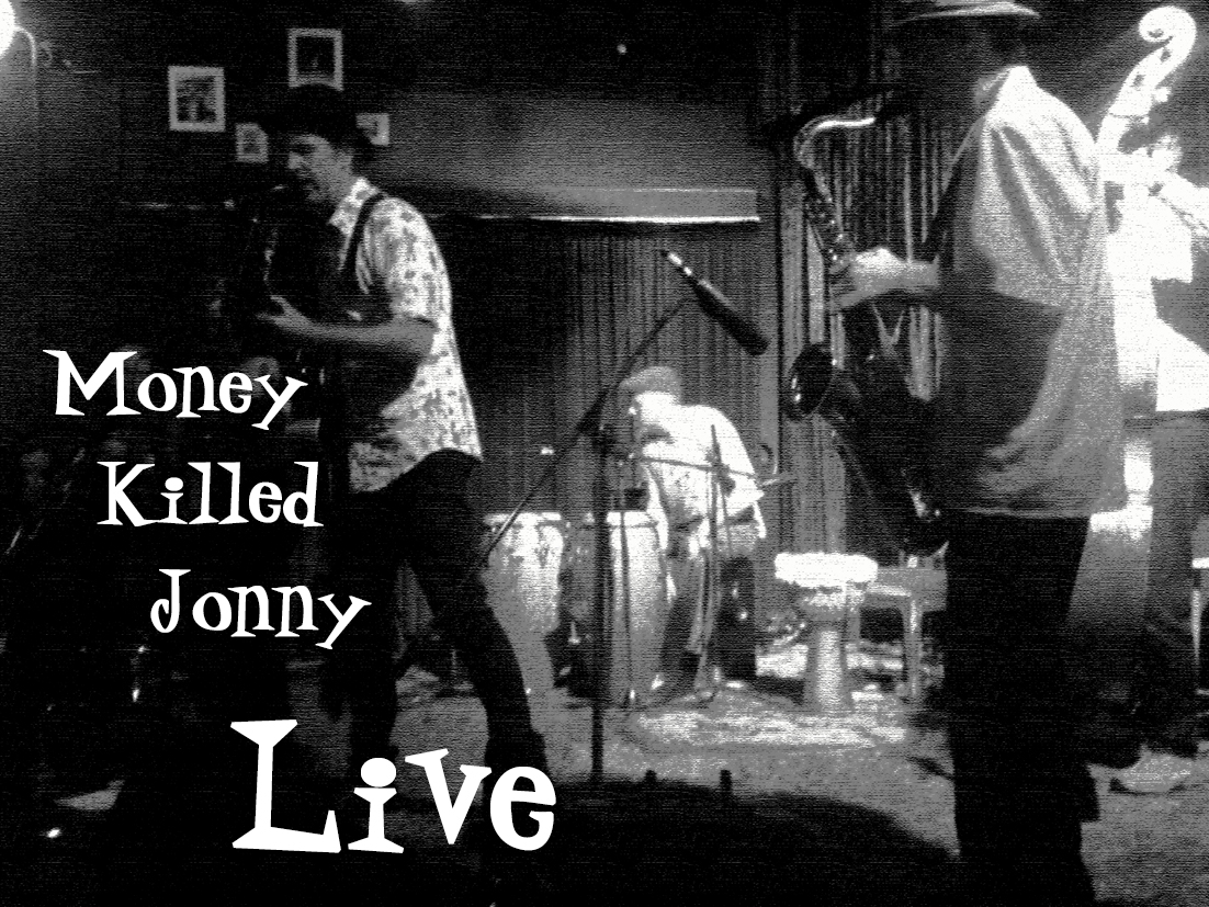 Money Killed Jonny Live.jpg