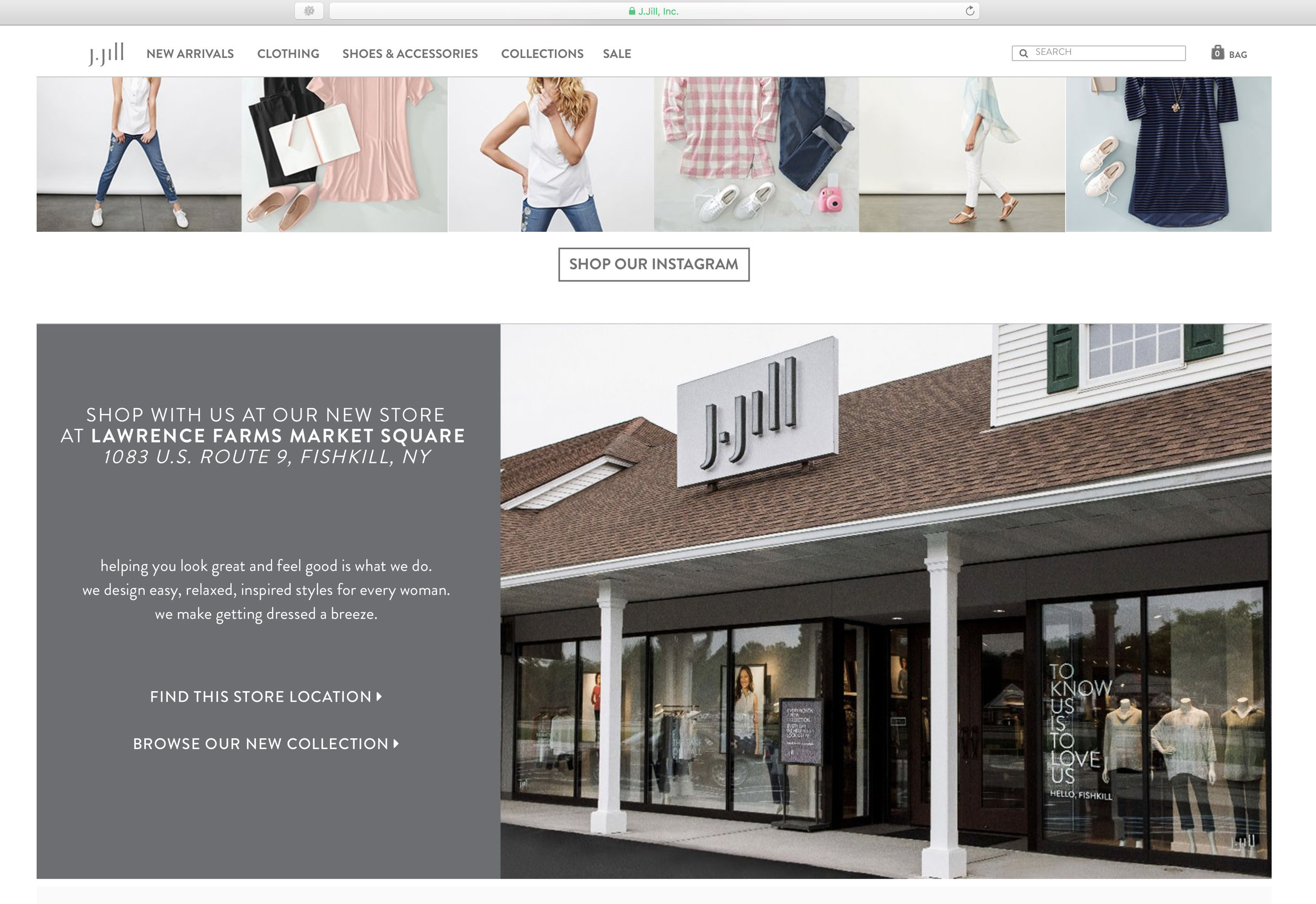 The exterior shot of the showroom has been featured on their landing page of J.Jill's website.