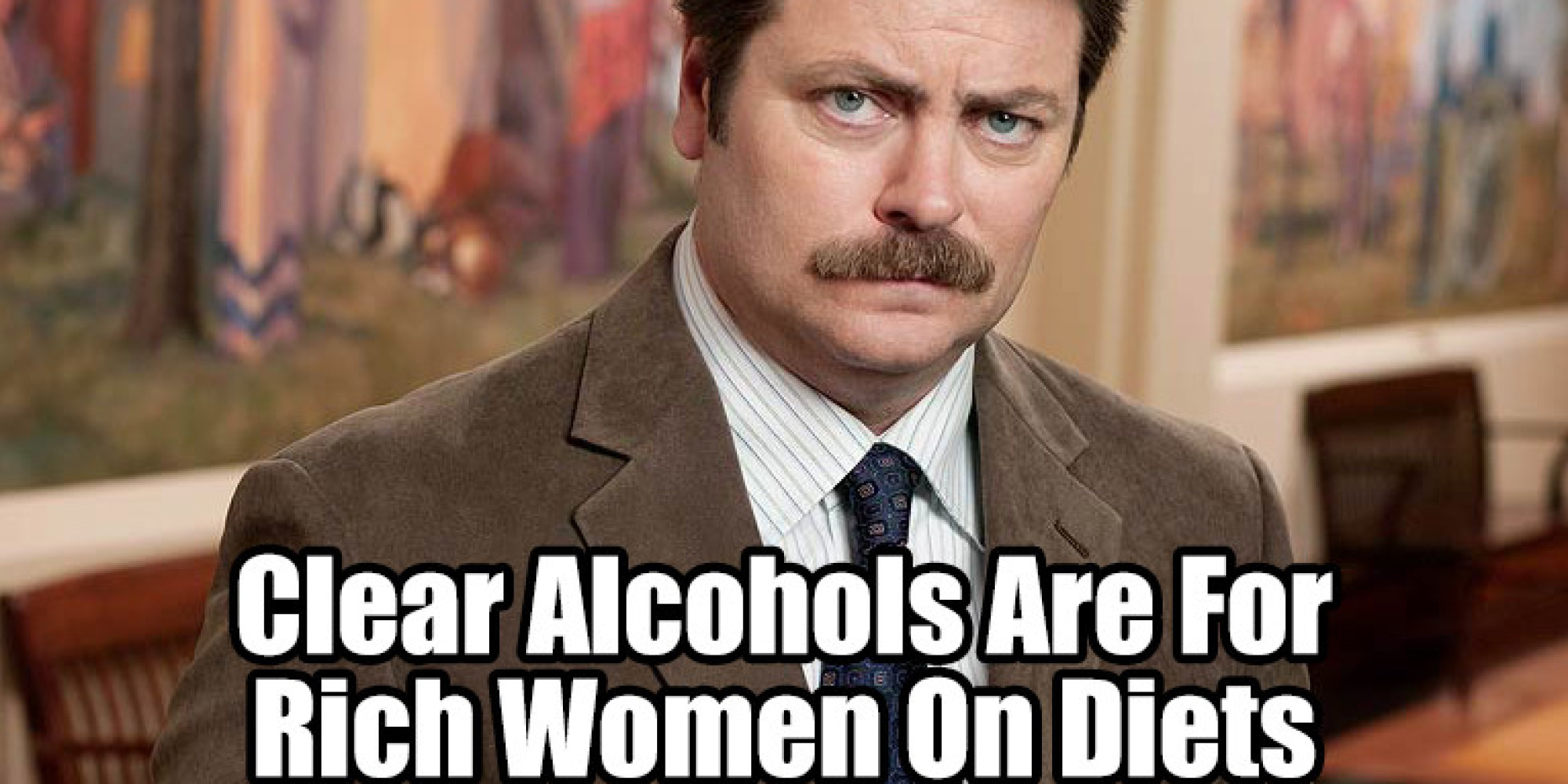 clear-alcohols-are-for-rich-women-on-diets.jpg