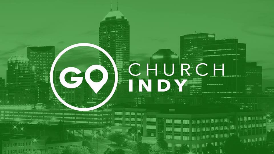 Indianapolis, IN - www.gochurchindy.com
