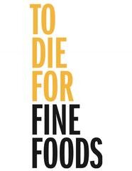 To_Die_For_Fine_Foods_Logo_240x240.jpg
