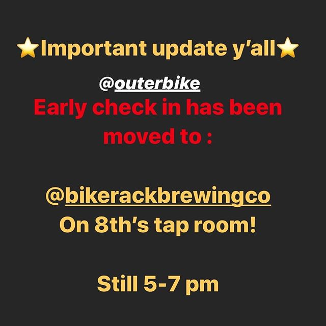 Alrighty everyone, we are so stoked to be here in Bentonville and to get this weekend started!! We've got a quick update on tonight's early check in. We have moved it from the venue to Bikerack Brewing @bikerackbrewingco on 8th St.  Still 5-7 pm. Cheers! See you there. 🍻🤘🚲
