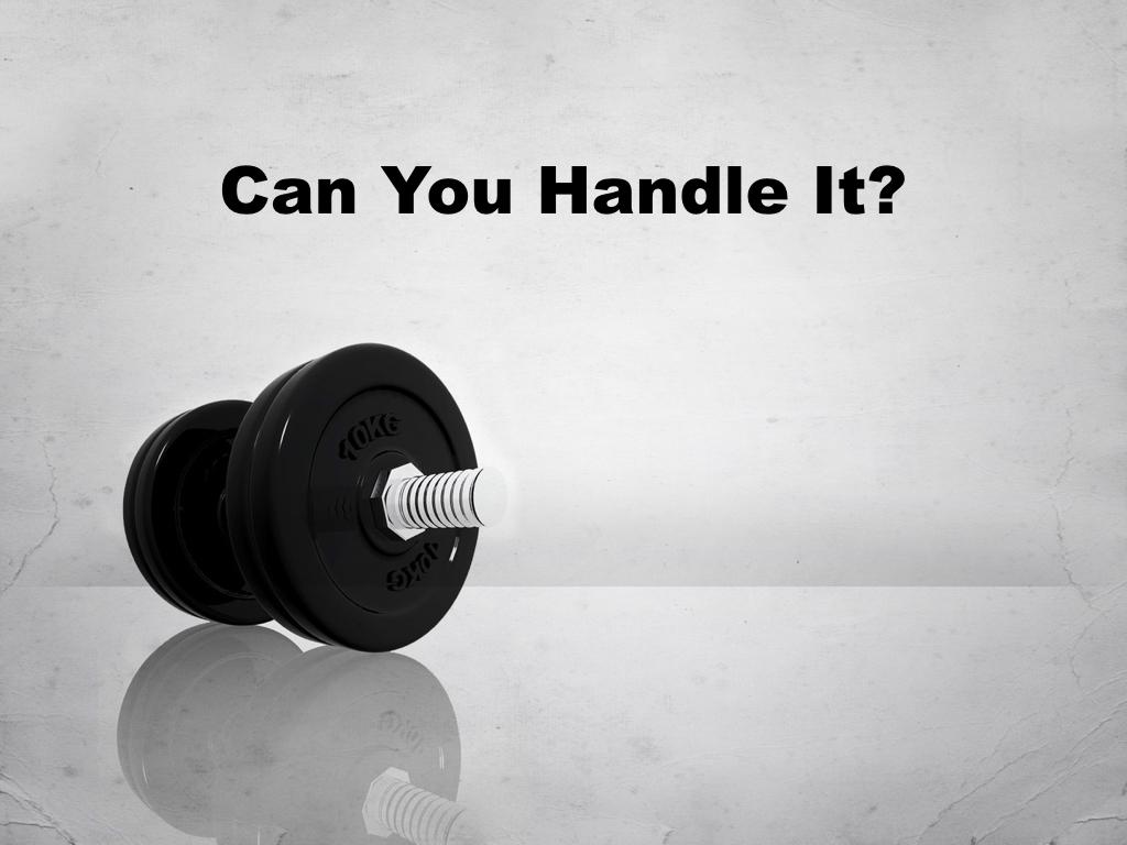 Can you handle it.001.jpeg