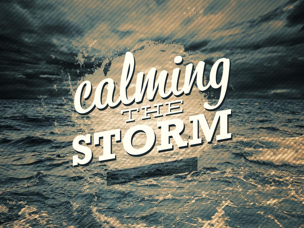 calming the storm.001.jpeg