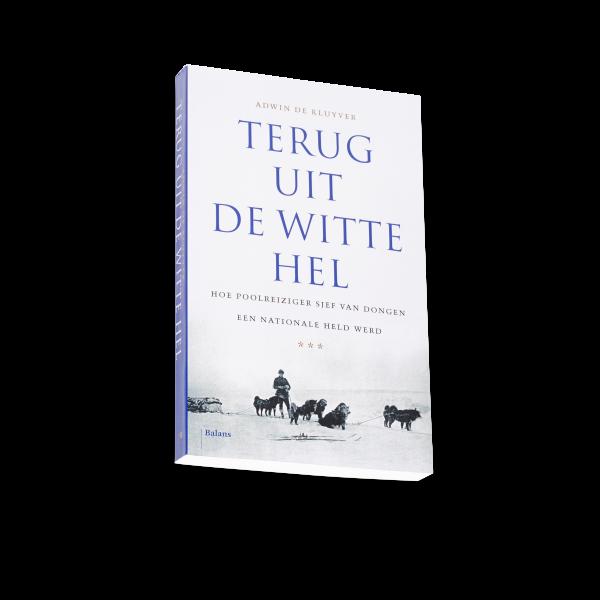 Biografie boek poolheld Sjef van Dongen Spitsbergen 1928
