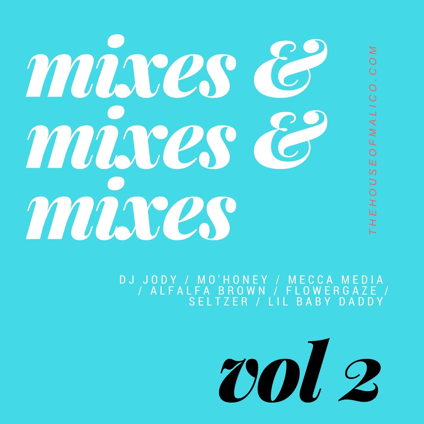 Copy of mixes &mixes &mixes (2).jpg