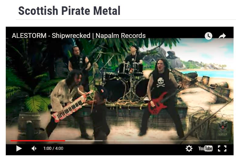 Yes. There really is a genre called  Scottish Pirate Metal.