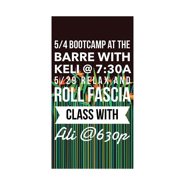 These are a few of my favorite things... BOOTCAMP 5/4 + FASCIA ROLLING 5/29 || #joinus