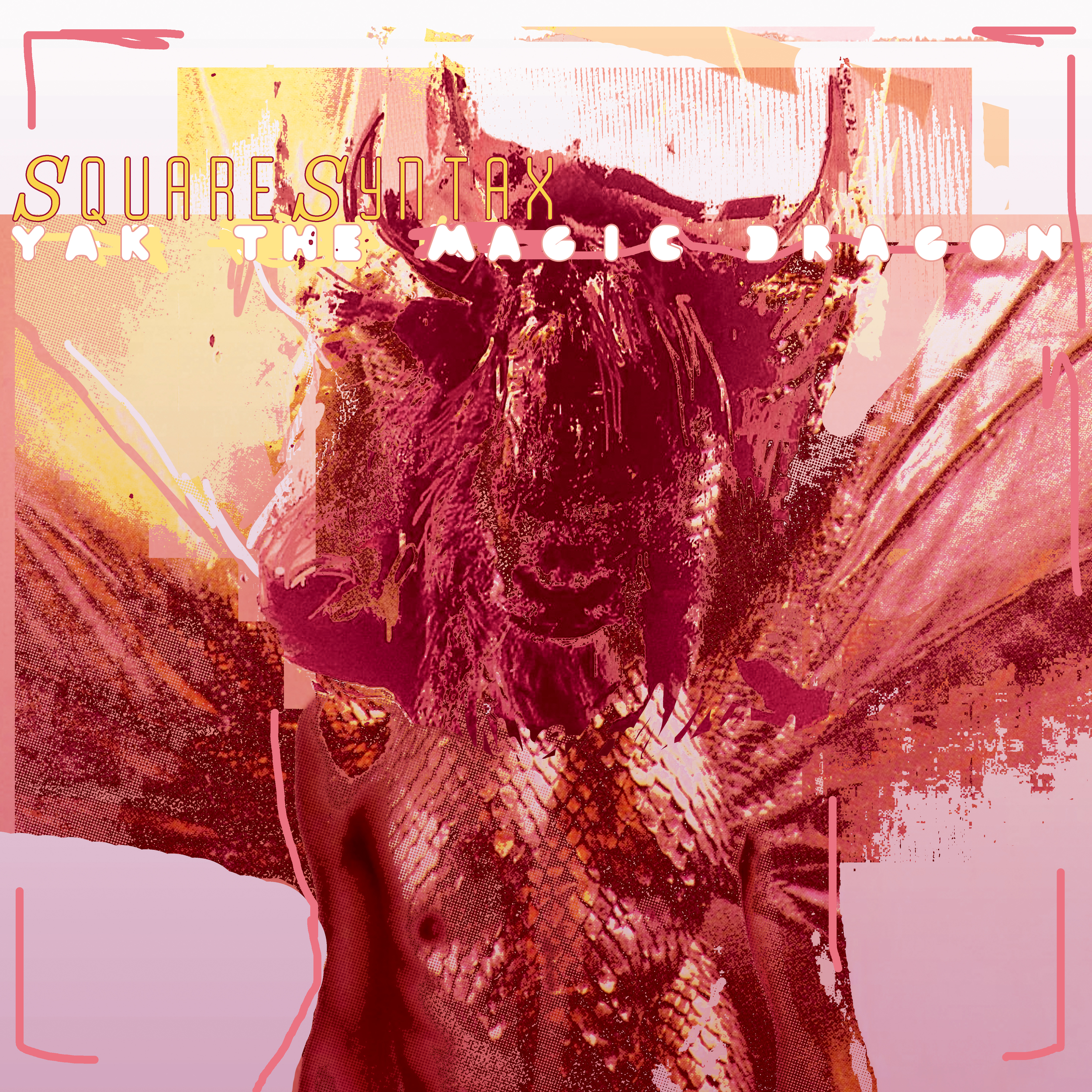 "SquareSyntax ""Yak the Magic Dragon"" Album"