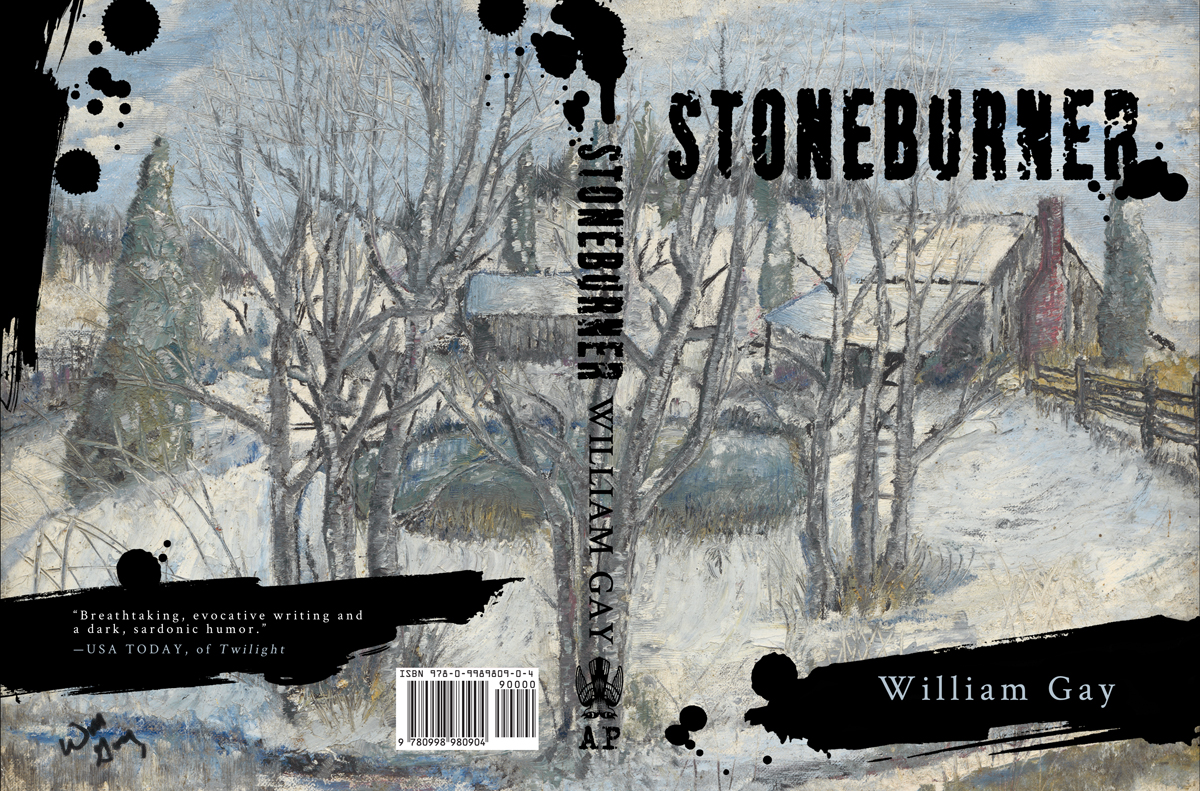 The back and front covers for the novel  Stoneburner . Typography and design by Paul Nitsche. Painting by William Gay.