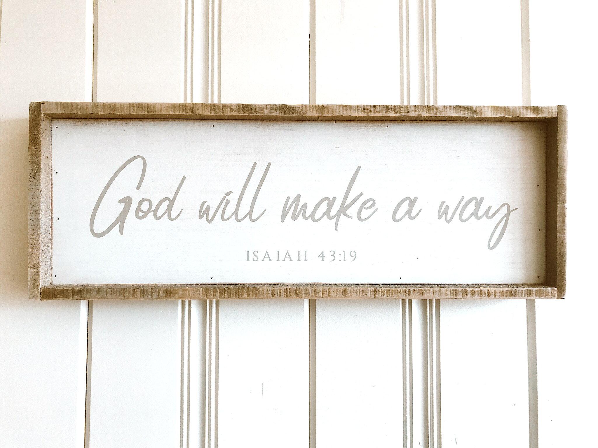 """SALE: $29.60 / Reg: $37.00 - God Will Make A Way: 25"""" x 9"""""""