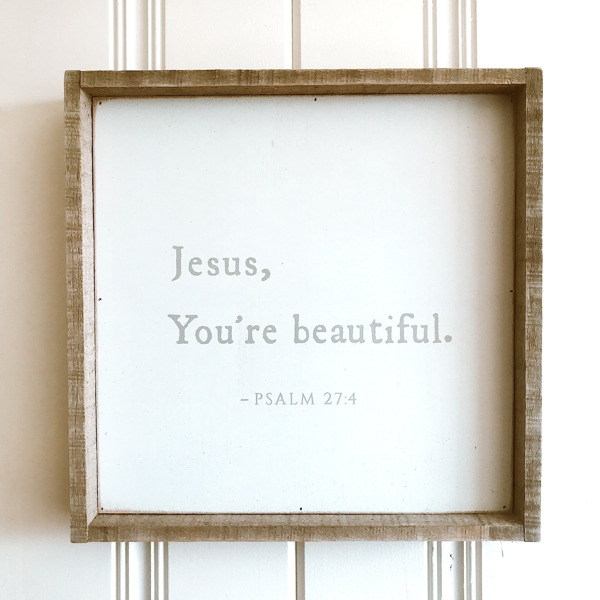 "SALE: $33.60 / Reg: $42.00 - Jesus, You're Beautiful: 14"" x 14"""