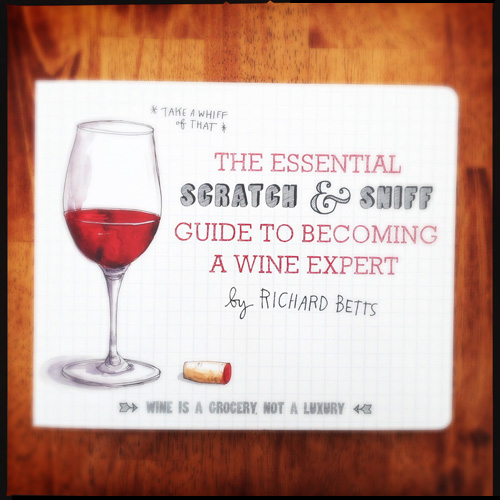 The Essential Scratch & Sniff Wine Guide