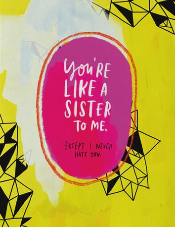260-c-like-a-sister-card_grande.jpg