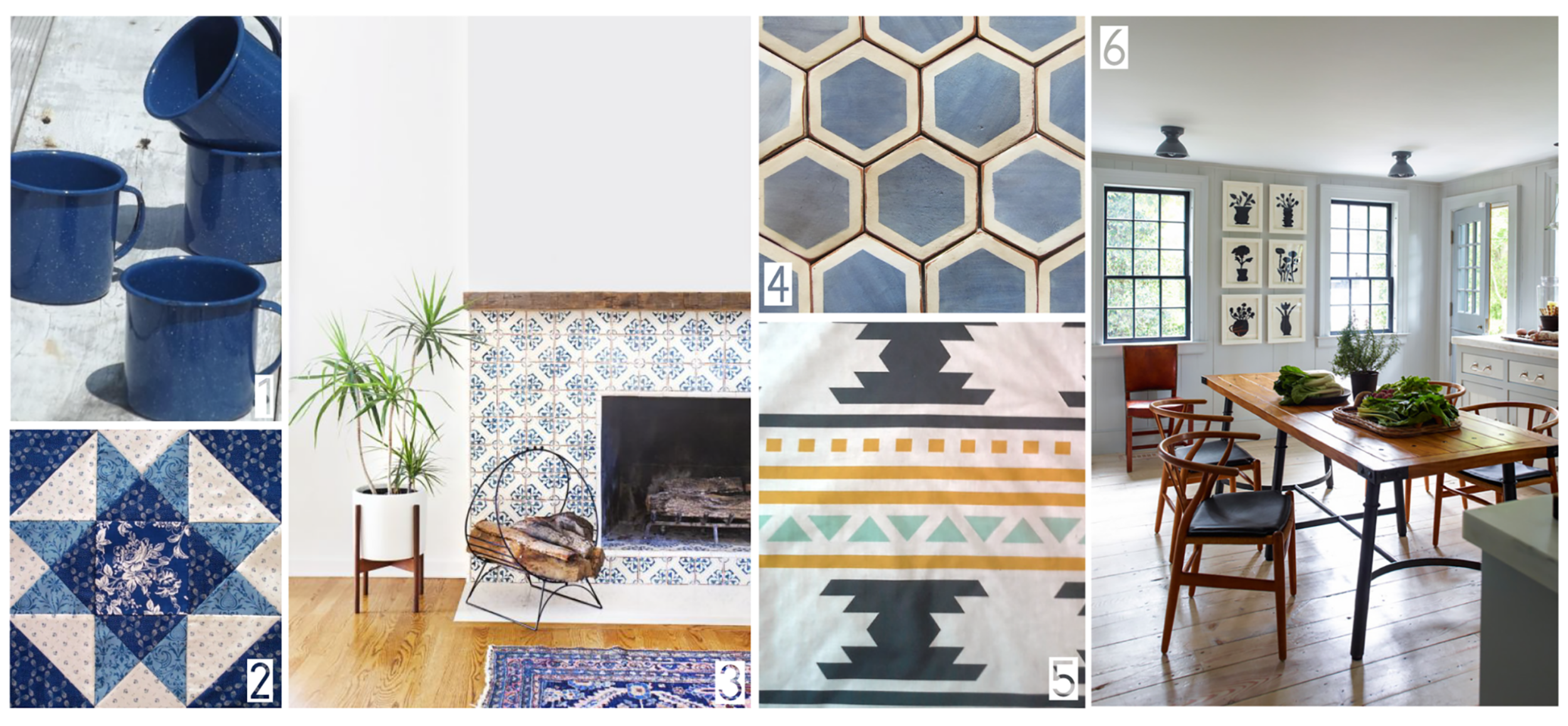 1. Vintage Camping Mugs (can be purchased  here ) 2.Blue Quilt Pattern 3. Good Housekeeping's featured  A Bright, Airy (and Blue!) California Home  4.Gorgeous  Tabarka Studio Tiles  5.Classic, Tipi-inspired Tribal Prints 6.The Rustic use of wood and light blue in  Steven Gambrel's Sag Harbor Project