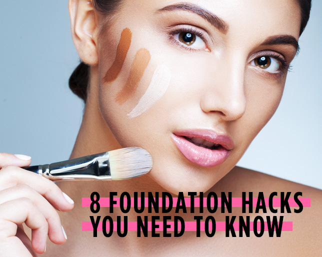 8 Foundation Hacks You Need to Know